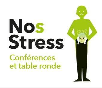 No(s) stress - Conférence et table ronde