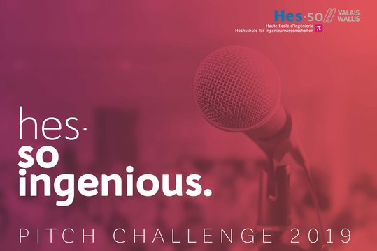 Exposition des travaux de Bachelor: INGENIOUS PITCH CHALLENGE - Monthey